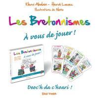 Le français tel qu'on le parle en Bretagne. Volume 3, Bretonnismes