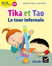 Tika et Tao, La tour infernale : je lis à mon rythme CP