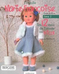 J'habille Marie-Françoise. Volume 2, Les 12 mois de l'année au tricot