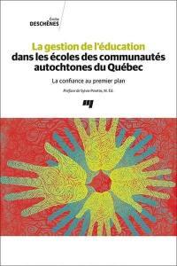 La gestion de l'éducation dans les écoles des communautés autochtones du Québec