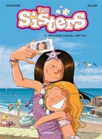 Les sisters. Volume 7, Mon coup d'soleil, c'est toi !