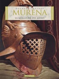 Murena. Volume 3, La meilleure des mères