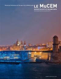 Le MuCEM, Musée des civilisations de l'Europe et de la Méditerranée