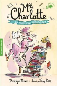 Mlle Charlotte. Volume 2, La mystérieuse bibliothécaire