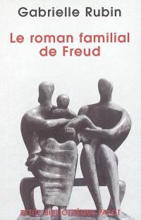 Le roman familial de Freud