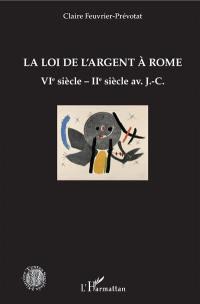 La loi de l'argent à Rome