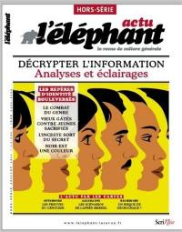 L'Eléphant : la revue, hors-série, Les repères d'identité bouleversés
