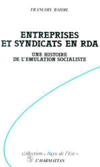Entreprises et syndicats en RDA