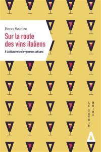 Sur la route des vins italiens