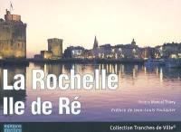 La Rochelle, île de Ré
