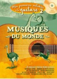 Mes premières mélodies à la guitare. Volume 2, Musiques du monde