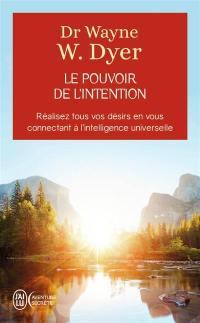 Le pouvoir de l'intention
