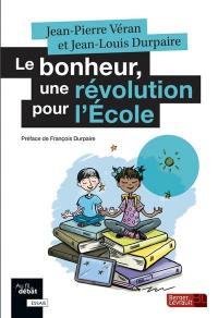 Le bonheur, une révolution pour l'école