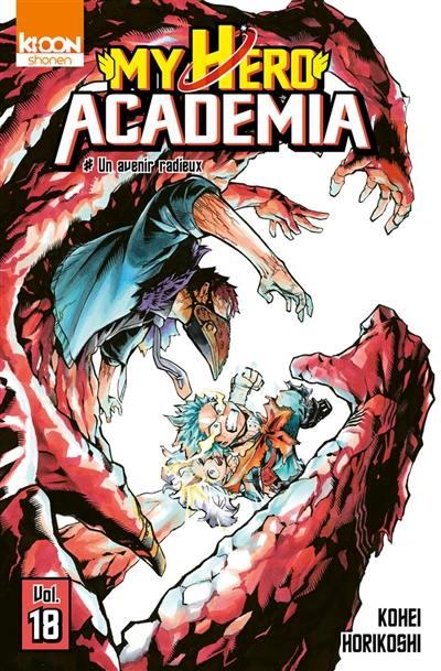 My hero academia. Volume 18, Un avenir radieux