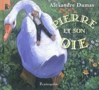 Pierre et son oie