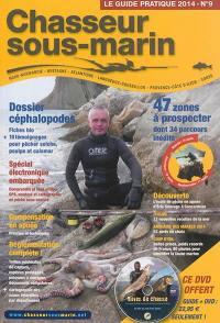 Guide pratique du chasseur sous-marin (Le). n° 9,