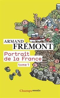 Portrait de la France. 1, Alsace - Midi-Pyrénées