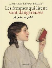 Les femmes qui lisent sont, de plus en plus, dangereuses