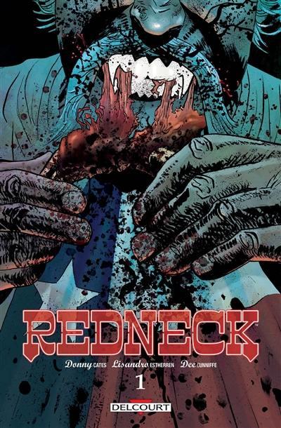 Redneck. Volume 1,