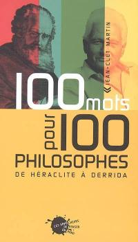 100 mots pour 100 philosophes