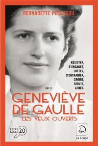 Geneviève de Gaulle : les yeux ouverts, n° 2, Geneviève de Gaulle