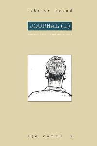 Journal. Volume 1, Février 1992-septembre 1993