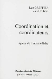 Cordination et coordinateurs