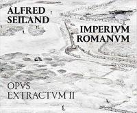 Alfred Seiland, Imperium Romanum. Volume 2,