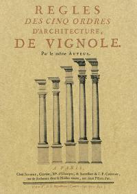 Règles des cinq ordres d'architecture de Vignole