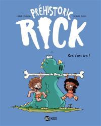 Préhistoric Rick. Volume 4, Cro c'est cro !