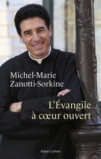 L'Evangile à coeur ouvert