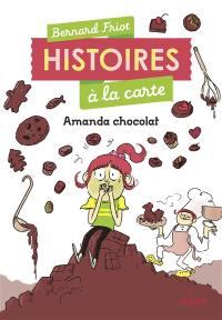 Histoires à la carte, Amanda chocolat