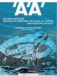 Architecture d'aujourd'hui (L'), hors série, Dix ans d'odyssée spatiale et maritime