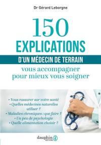 150 explications d'un médecin de terrain