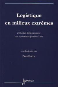 Logistique en milieux extrêmes