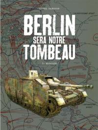 Berlin sera notre tombeau. Volume 1, Neukölln