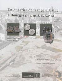 Un quartier de frange urbaine à Bourges, Ier s. apr. J.-C.-XXe s.. Volume 2, Catalogue du mobilier