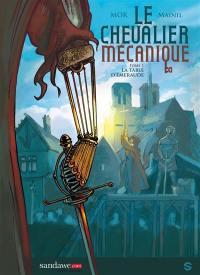 Le chevalier mécanique. Volume 1, La table d'émeraude