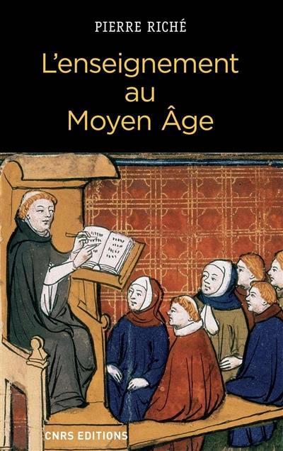 L'enseignement au Moyen Age