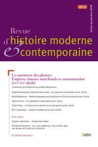 Revue d'histoire moderne et contemporaine. n° 66-3, Le commerce des plantes