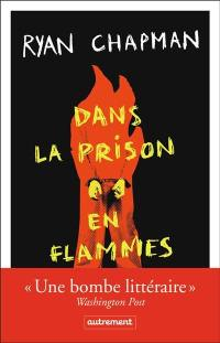 Dans la prison en flammes