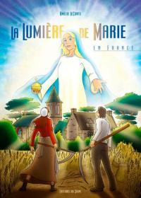 La lumière de Marie en France