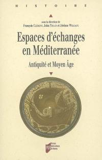 Espaces d'échanges en Méditerranée