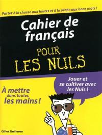 Cahier de français pour les nuls