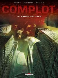Complot, Le krach de 1929