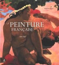 La peinture française, 1830-1920