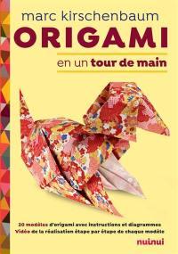 Origami en un tour de main