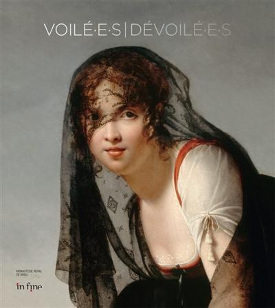 Voilé.e.s-dévoilé.e.s