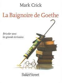 La baignoire de Goethe