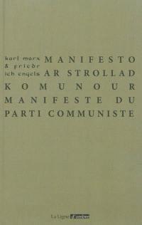 Manifeste du parti communiste = Manifesto ar Strollad Komunour : 1847
